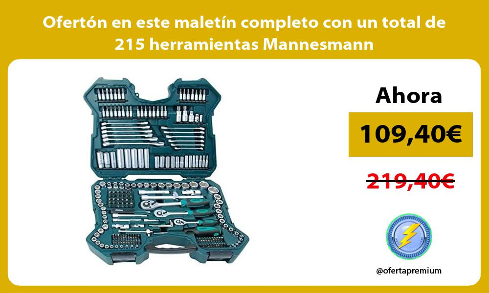 Oferton en este maletin completo con un total de 215 herramientas Mannesmann