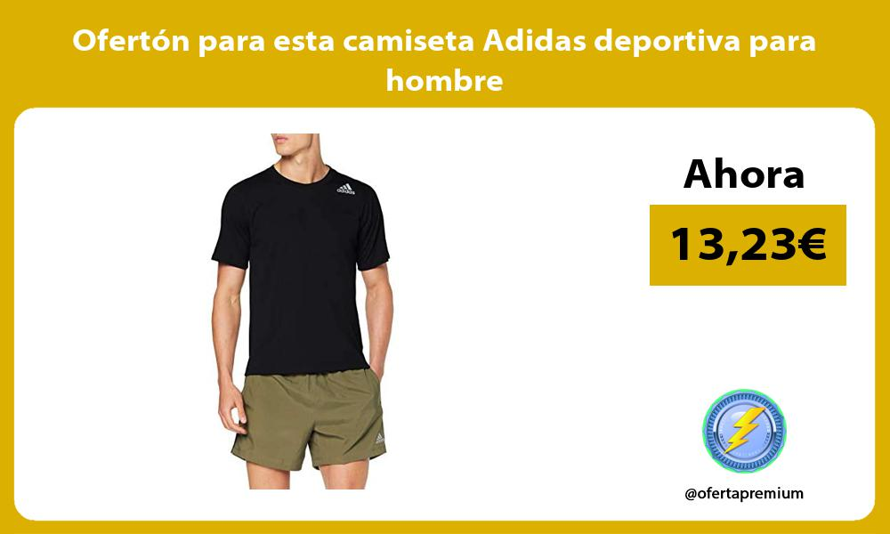 Oferton para esta camiseta Adidas deportiva para hombre