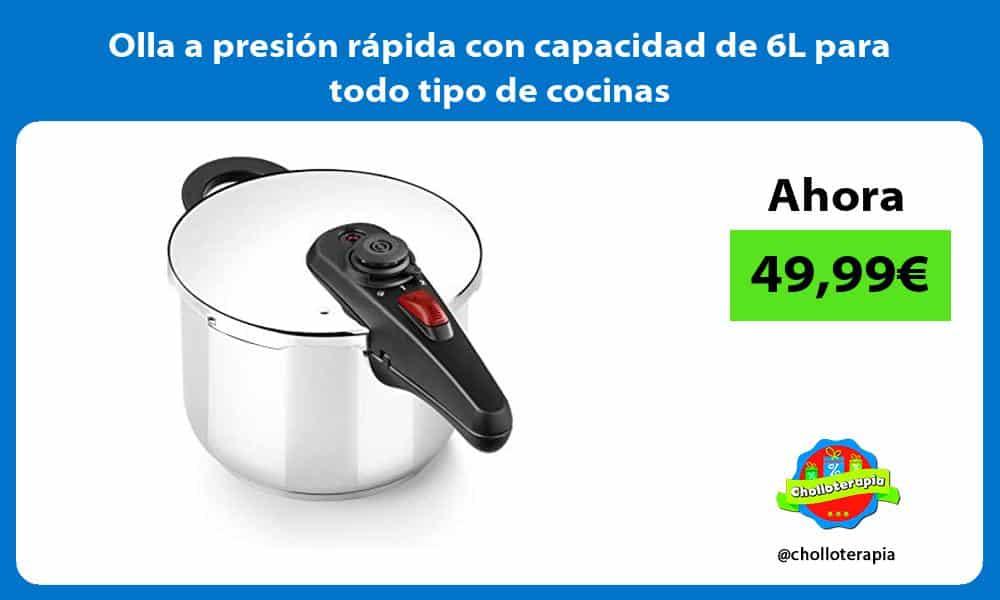 Olla a presión rápida con capacidad de 6L para todo tipo de cocinas