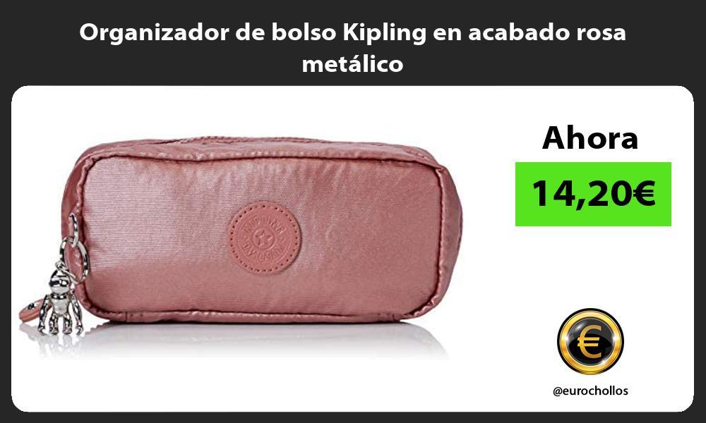 Organizador de bolso Kipling en acabado rosa metalico