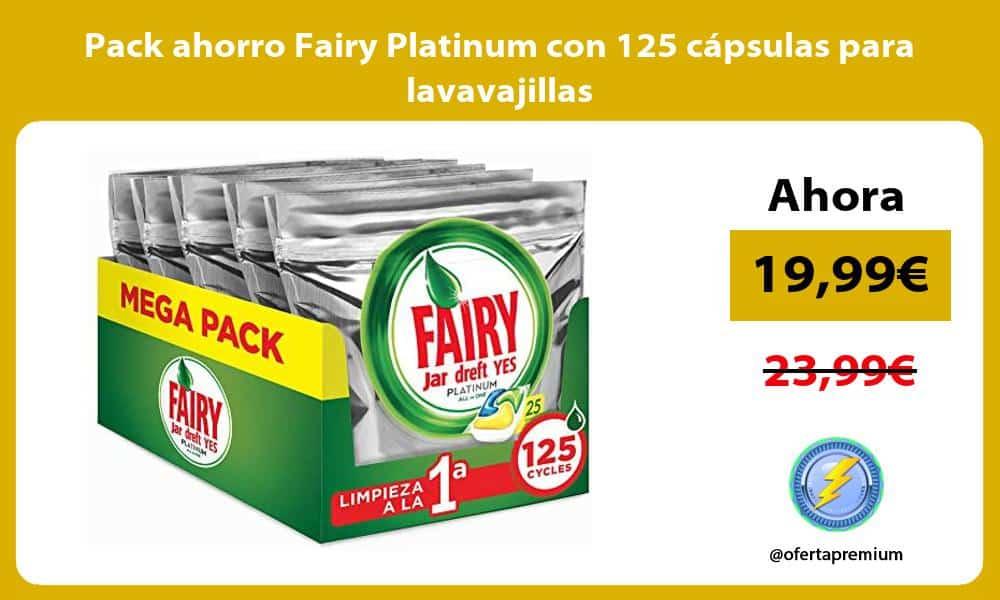Pack ahorro Fairy Platinum con 125 cápsulas para lavavajillas