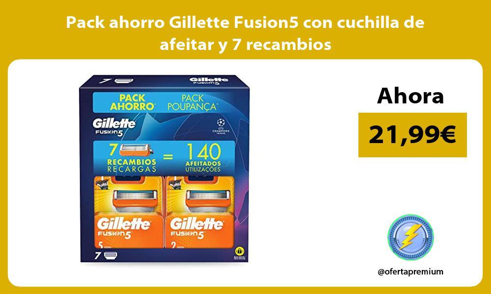 Pack ahorro Gillette Fusion5 con cuchilla de afeitar y 7 recambios