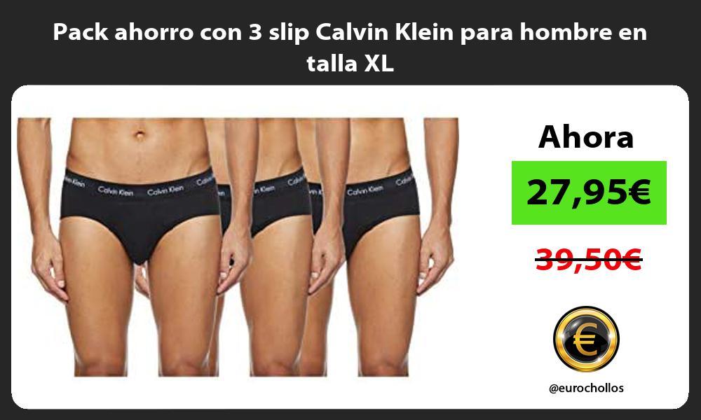 Pack ahorro con 3 slip Calvin Klein para hombre en talla XL