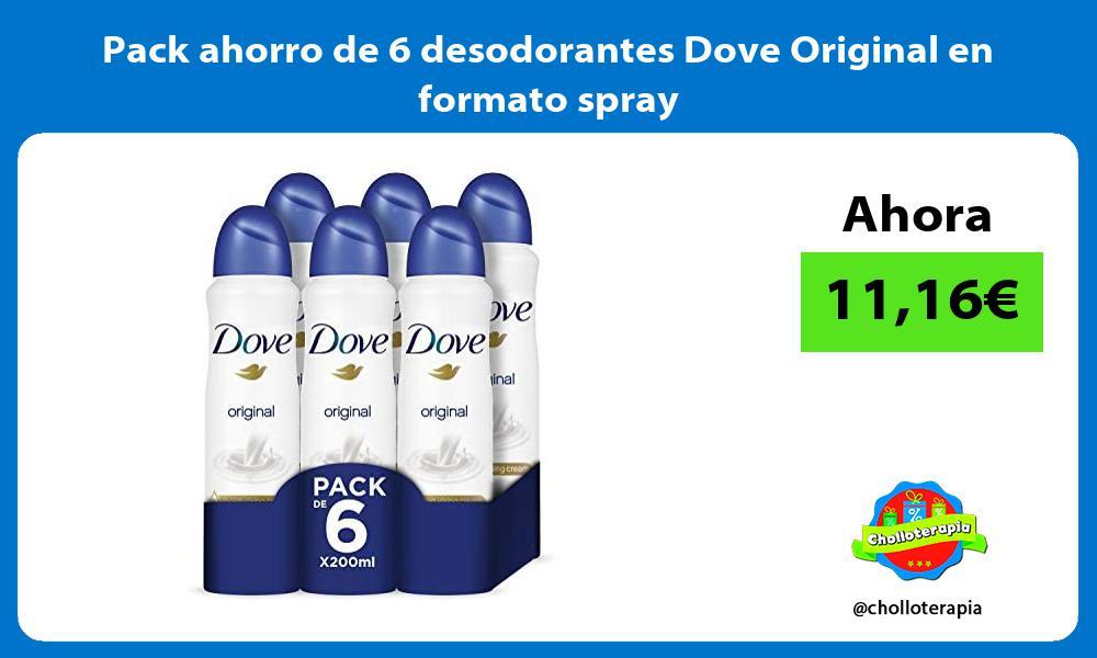 Pack ahorro de 6 desodorantes Dove Original en formato spray