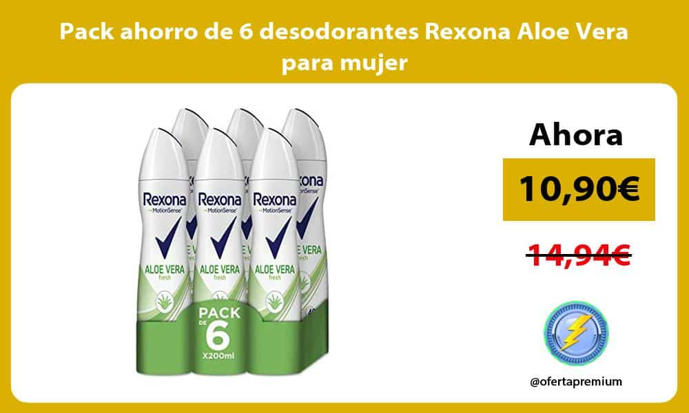 Pack ahorro de 6 desodorantes Rexona Aloe Vera para mujer