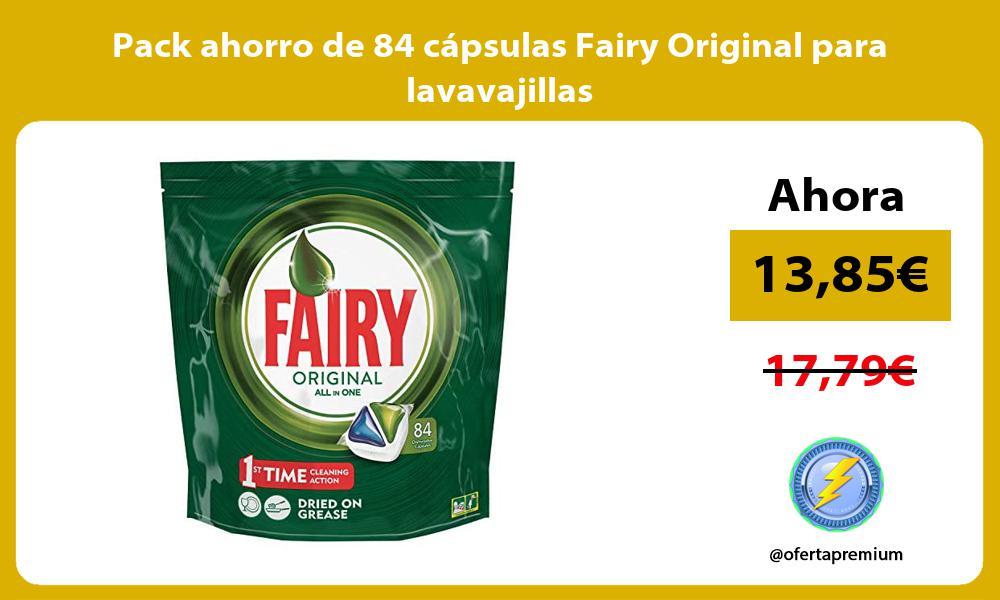Pack ahorro de 84 capsulas Fairy Original para lavavajillas