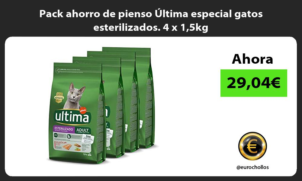 Pack ahorro de pienso Ultima especial gatos esterilizados 4 x 15kg