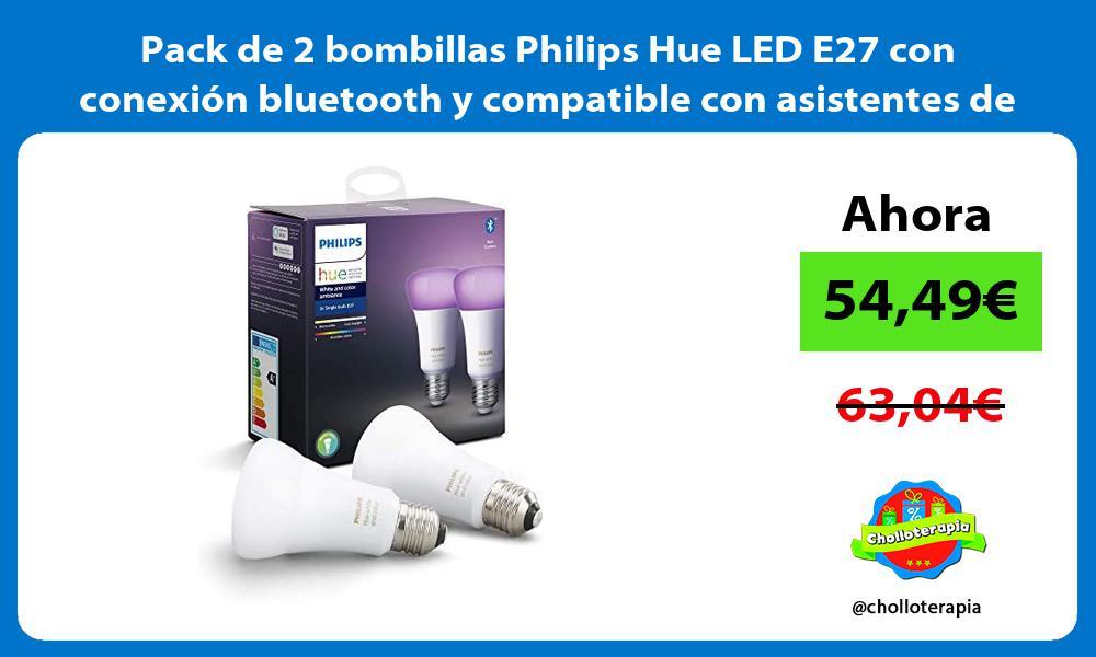 Pack de 2 bombillas Philips Hue LED E27 con conexion bluetooth y compatible con asistentes de voz