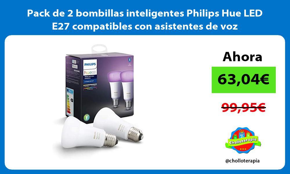Pack de 2 bombillas inteligentes Philips Hue LED E27 compatibles con asistentes de voz