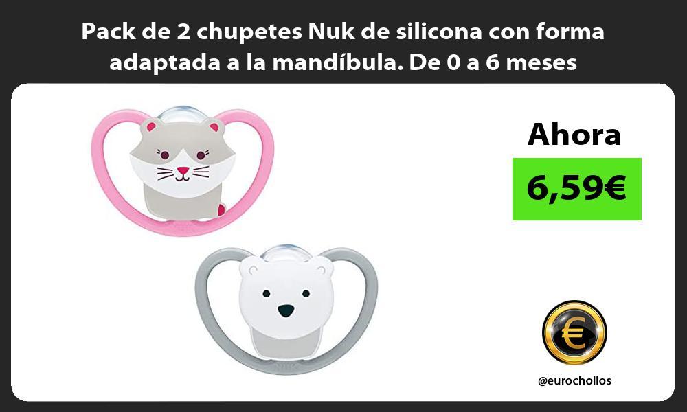 Pack de 2 chupetes Nuk de silicona con forma adaptada a la mandibula De 0 a 6 meses