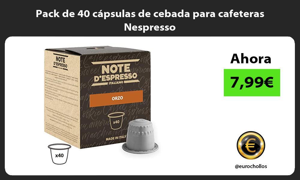 Pack de 40 cápsulas de cebada para cafeteras Nespresso