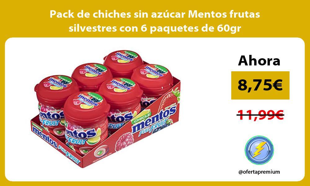 Pack de chiches sin azúcar Mentos frutas silvestres con 6 paquetes de 60gr