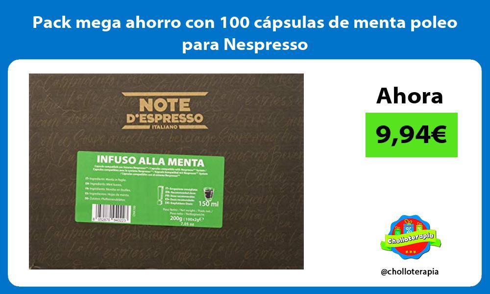 Pack mega ahorro con 100 capsulas de menta poleo para Nespresso