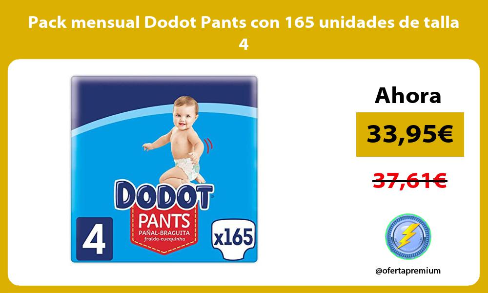 Pack mensual Dodot Pants con 165 unidades de talla 4