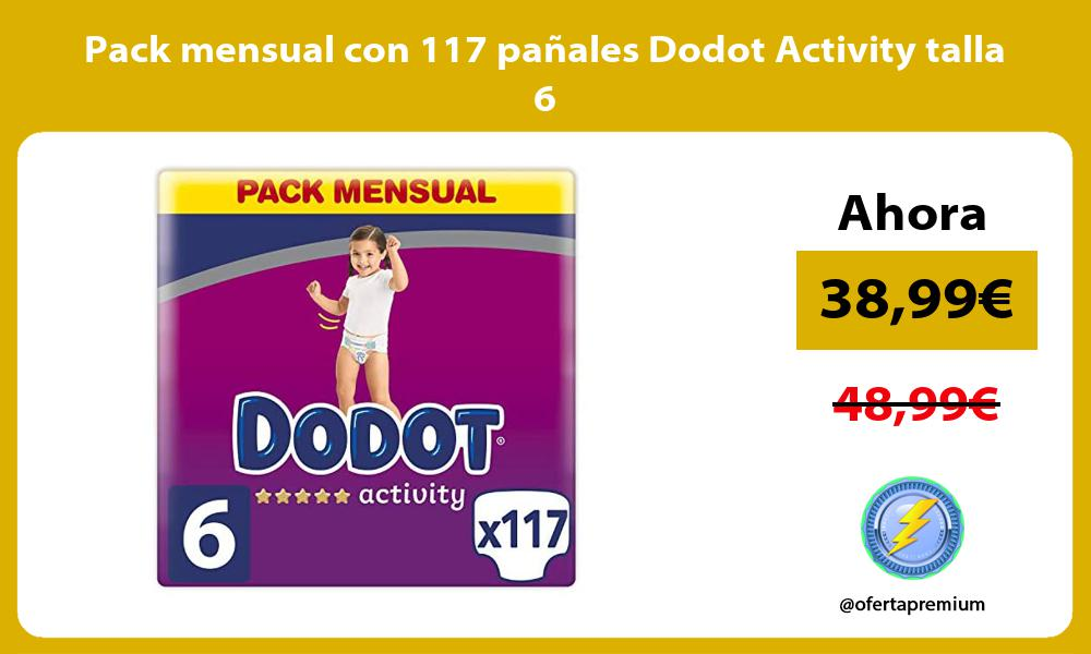 Pack mensual con 117 pañales Dodot Activity talla 6
