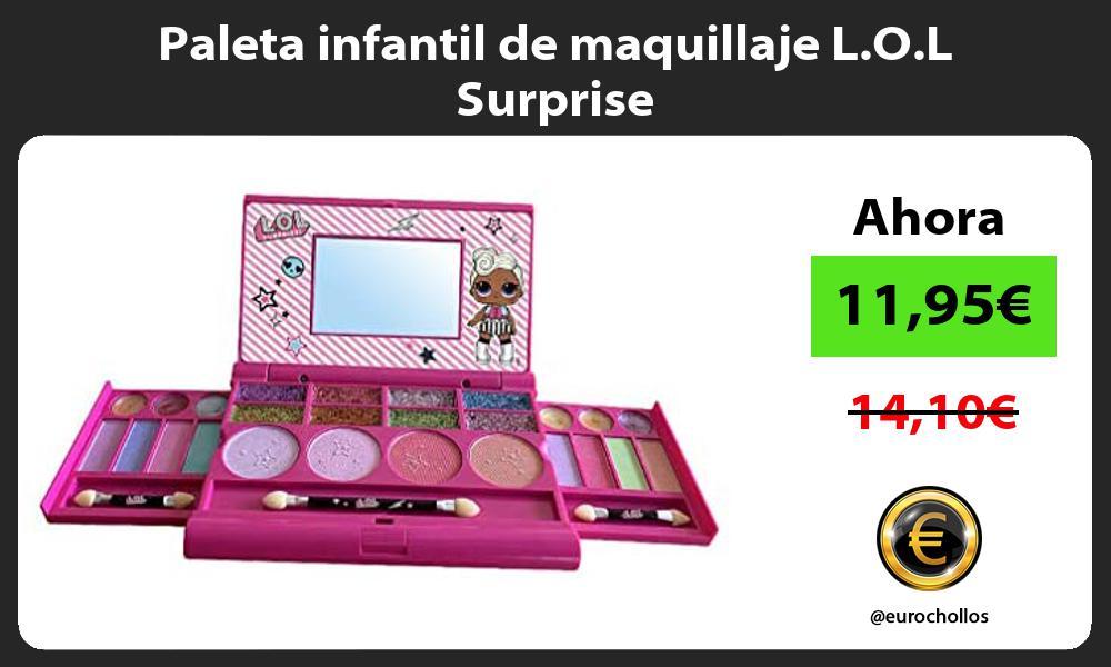 Paleta infantil de maquillaje L O L Surprise