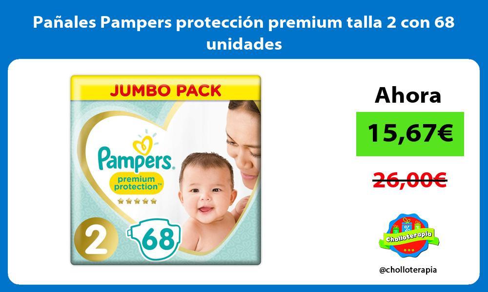Panales Pampers proteccion premium talla 2 con 68 unidades