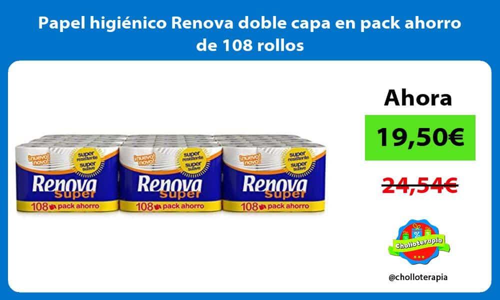 Papel higiénico Renova doble capa en pack ahorro de 108 rollos