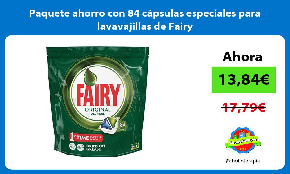 Paquete ahorro con 84 capsulas especiales para lavavajillas de Fairy