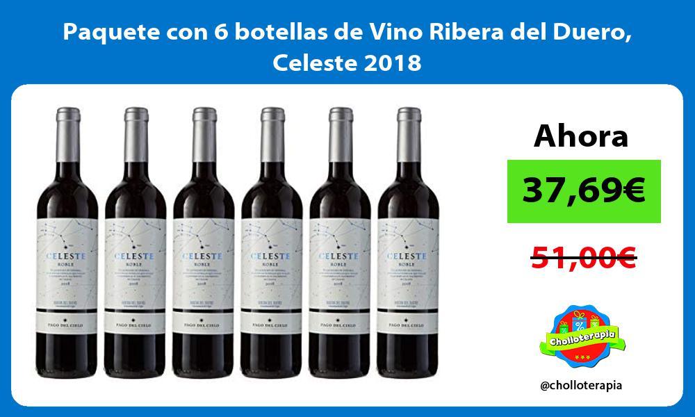 Paquete con 6 botellas de Vino Ribera del Duero Celeste 2018