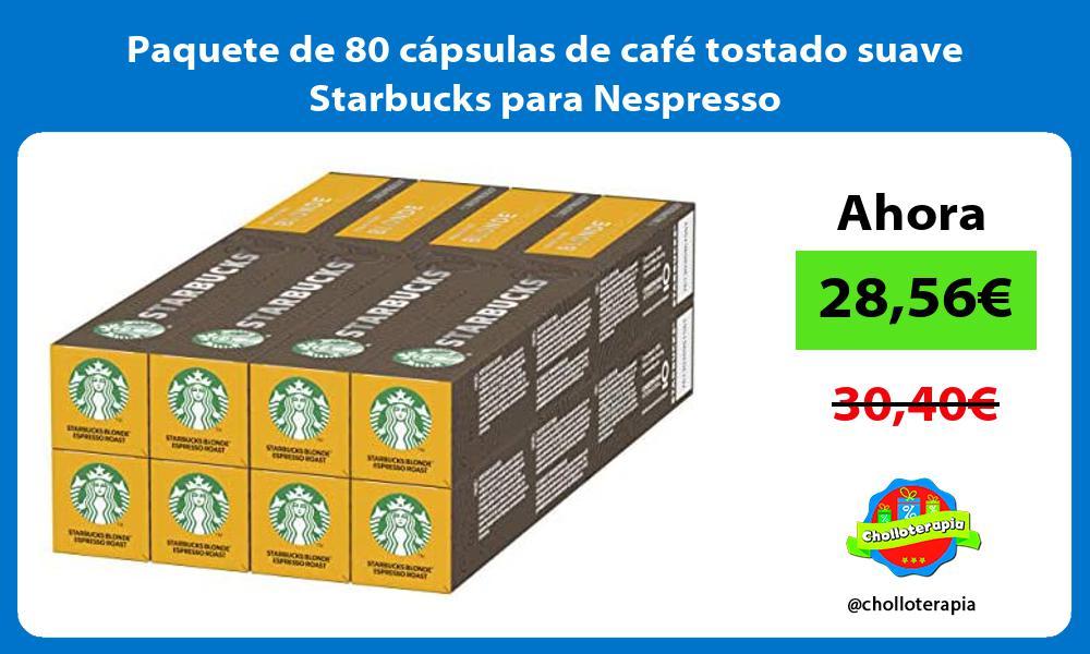 Paquete de 80 capsulas de cafe tostado suave Starbucks para Nespresso