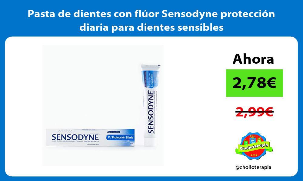 Pasta de dientes con fluor Sensodyne proteccion diaria para dientes sensibles