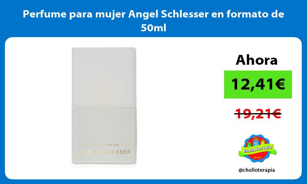 Perfume para mujer Angel Schlesser en formato de 50ml