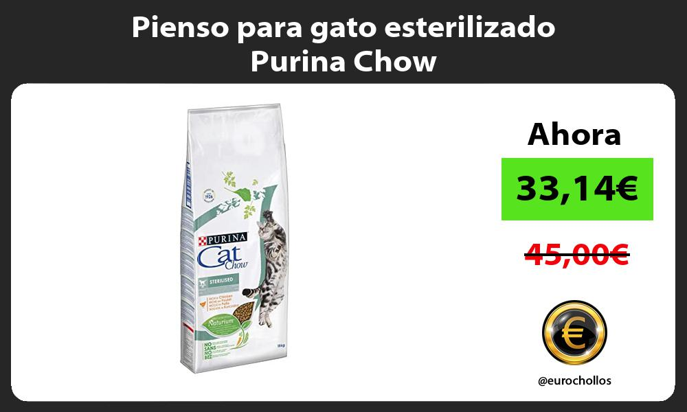 Pienso para gato esterilizado Purina Chow