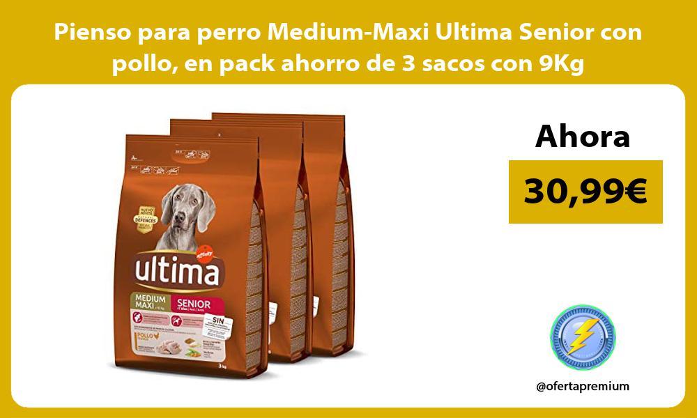 Pienso para perro Medium Maxi Ultima Senior con pollo en pack ahorro de 3 sacos con 9Kg