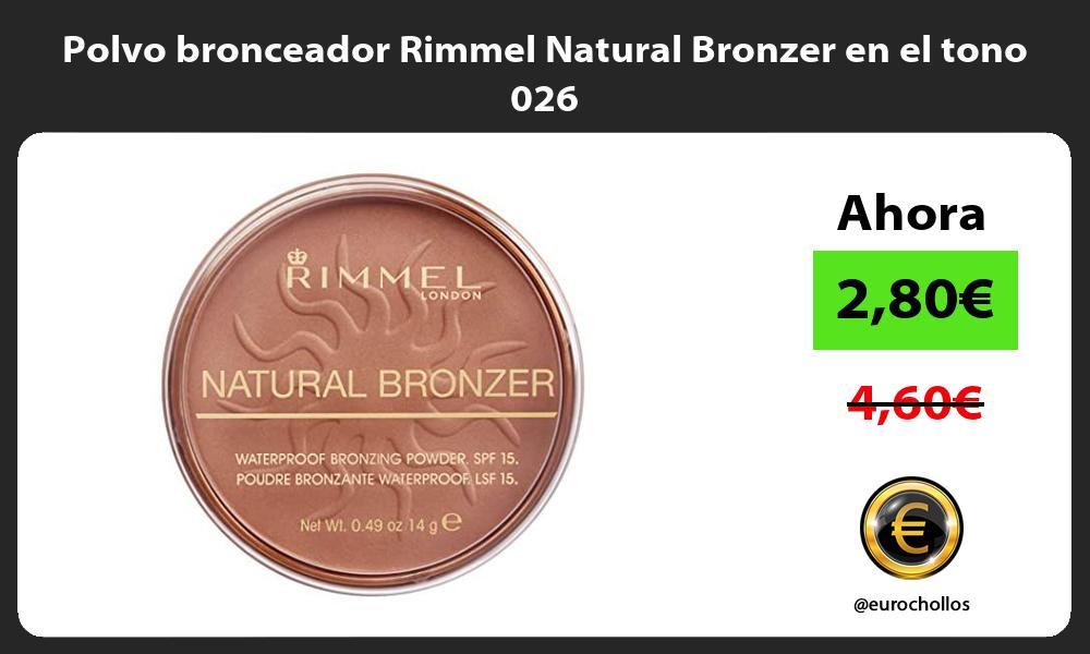 Polvo bronceador Rimmel Natural Bronzer en el tono 026