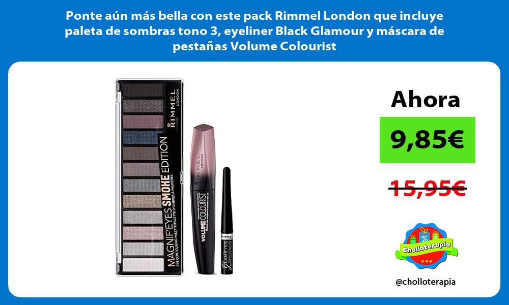 Ponte aun mas bella con este pack Rimmel London que incluye paleta de sombras tono 3 eyeliner Black Glamour y mascara de pestanas Volume Colourist