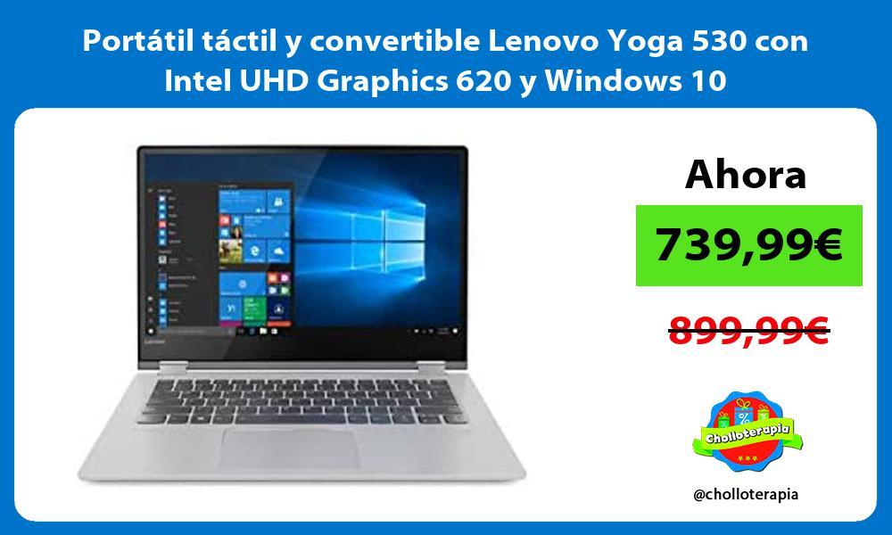 Portátil táctil y convertible Lenovo Yoga 530 con Intel UHD Graphics 620 y Windows 10