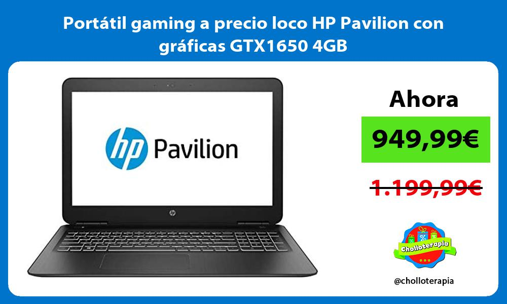 Portatil gaming a precio loco HP Pavilion con graficas GTX1650 4GB