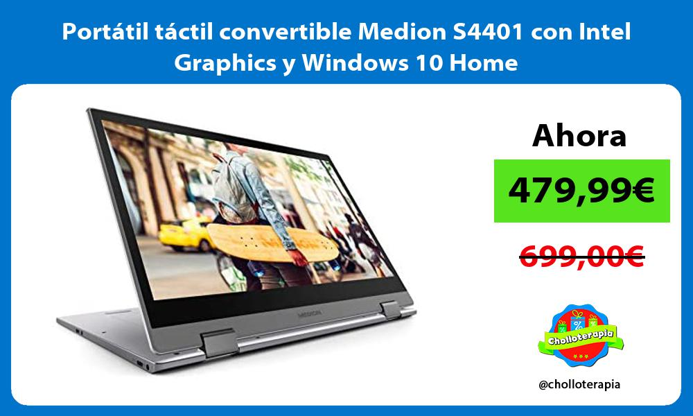 Portatil tactil convertible Medion S4401 con Intel Graphics y Windows 10 Home