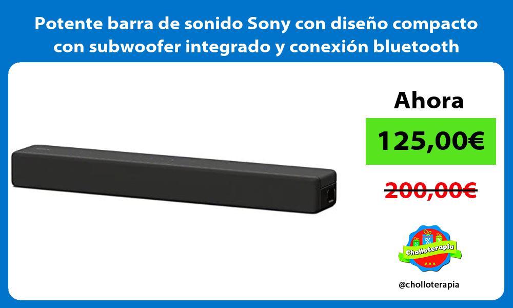 Potente barra de sonido Sony con diseno compacto con subwoofer integrado y conexion bluetooth