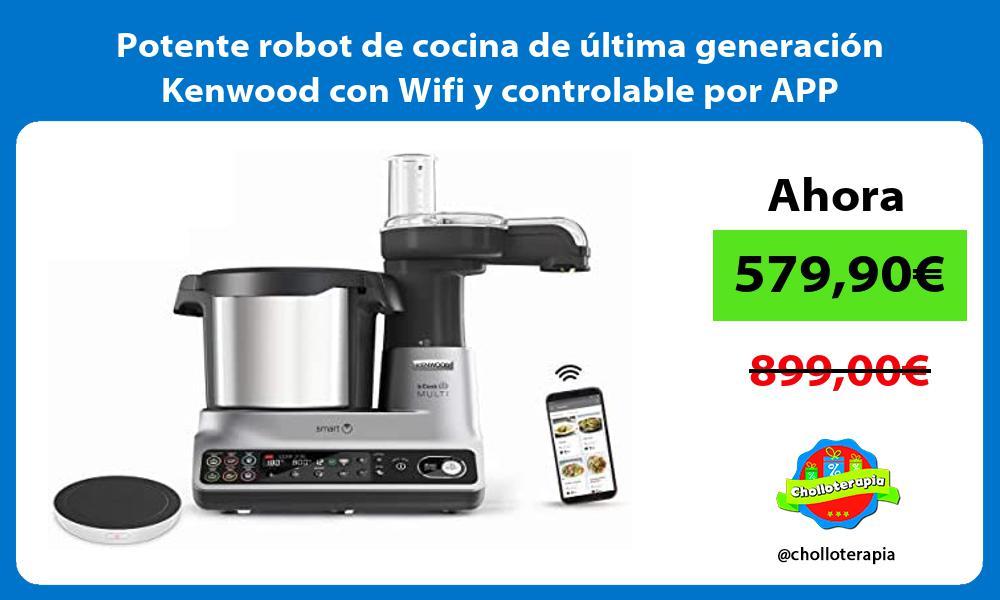 Potente robot de cocina de última generación Kenwood con Wifi y controlable por APP