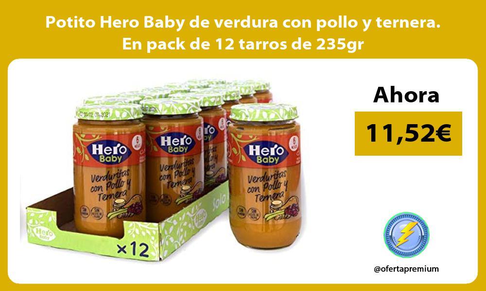 Potito Hero Baby de verdura con pollo y ternera En pack de 12 tarros de 235gr