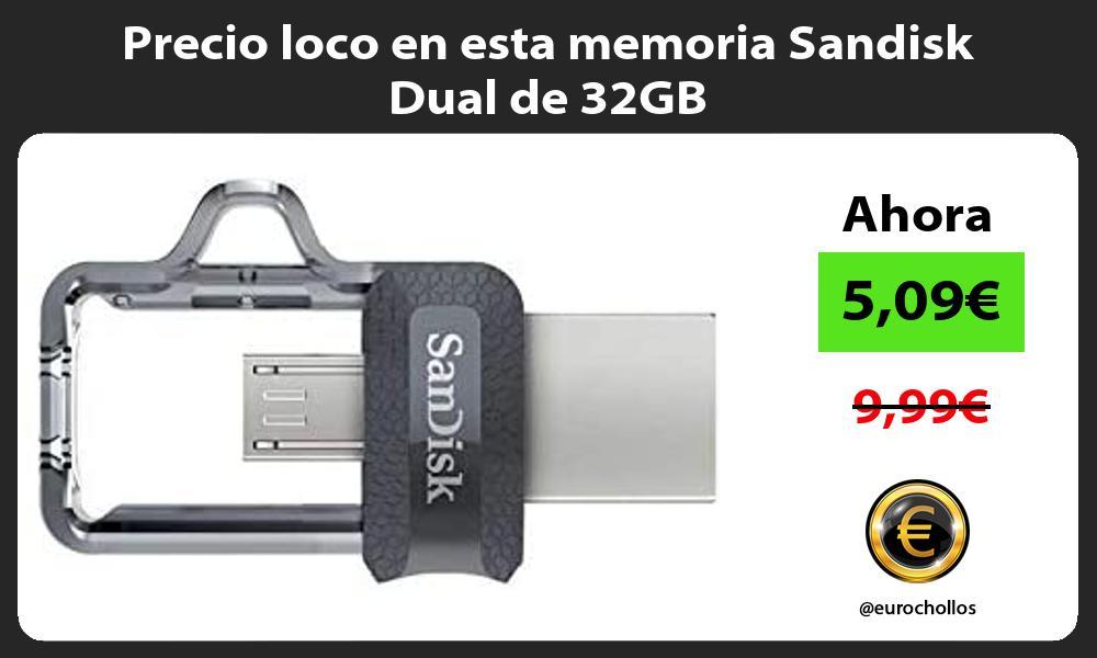 Precio loco en esta memoria Sandisk Dual de 32GB