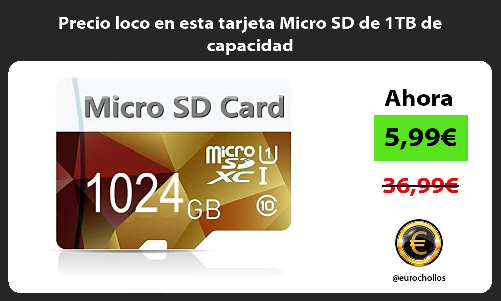 Precio loco en esta tarjeta Micro SD de 1TB de capacidad
