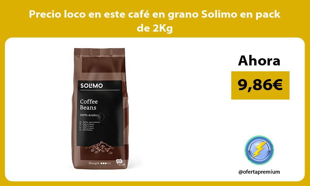 Precio loco en este cafe en grano Solimo en pack de 2Kg