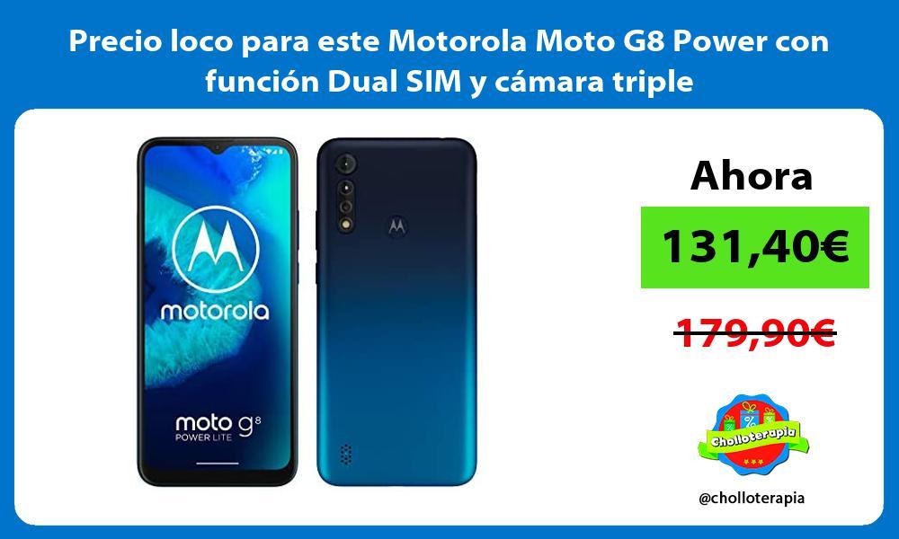 Precio loco para este Motorola Moto G8 Power con funcion Dual SIM y camara triple