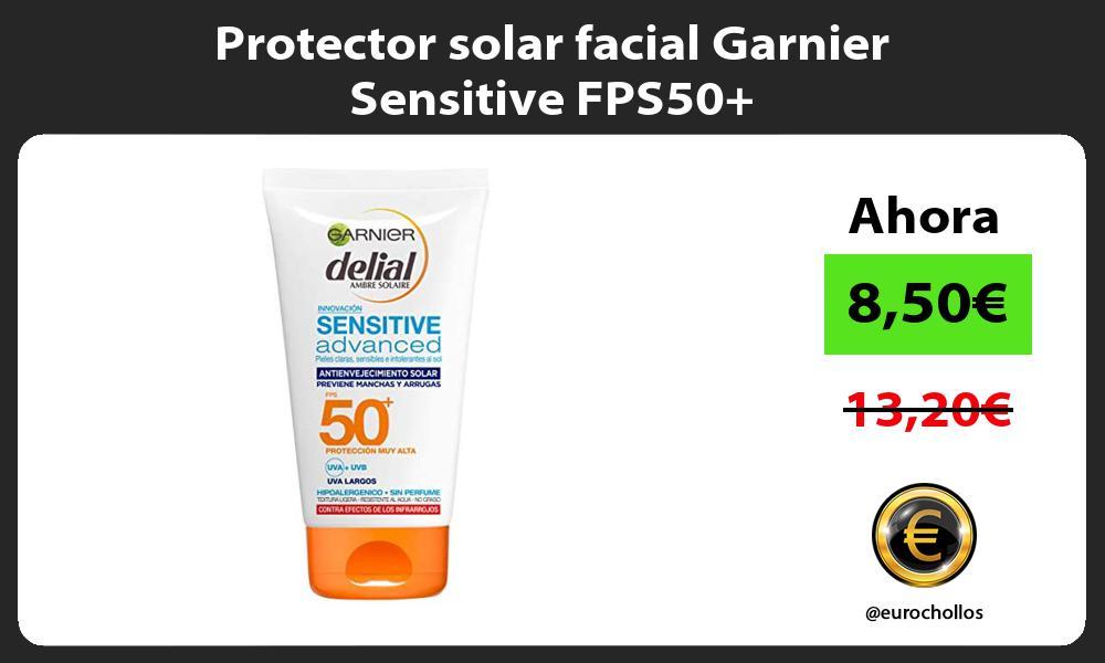 Protector solar facial Garnier Sensitive FPS50