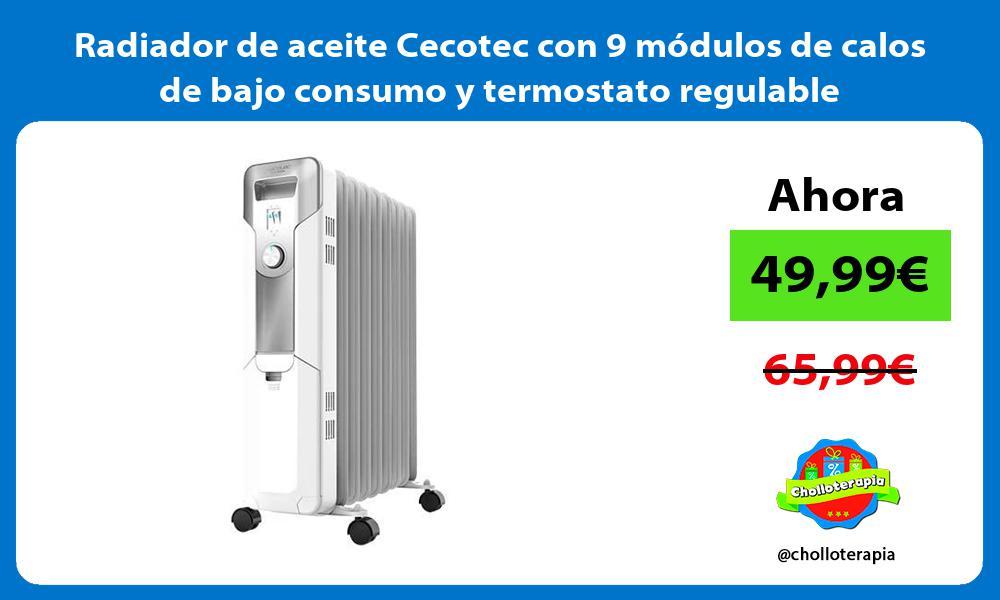 Radiador de aceite Cecotec con 9 modulos de calos de bajo consumo y termostato regulable