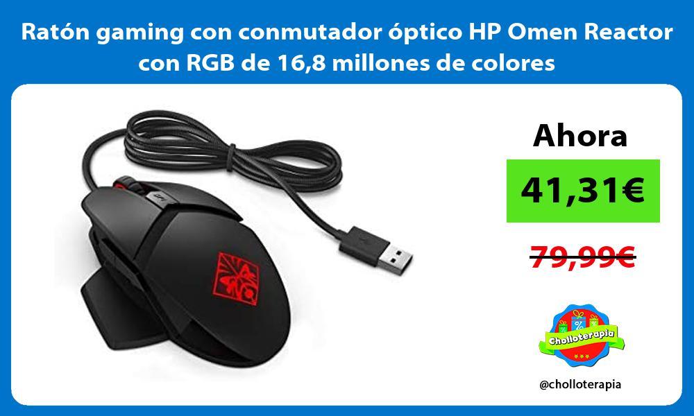 Ratón gaming con conmutador óptico HP Omen Reactor con RGB de 168 millones de colores