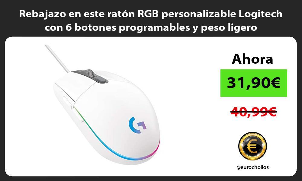 Rebajazo en este raton RGB personalizable Logitech con 6 botones programables y peso ligero