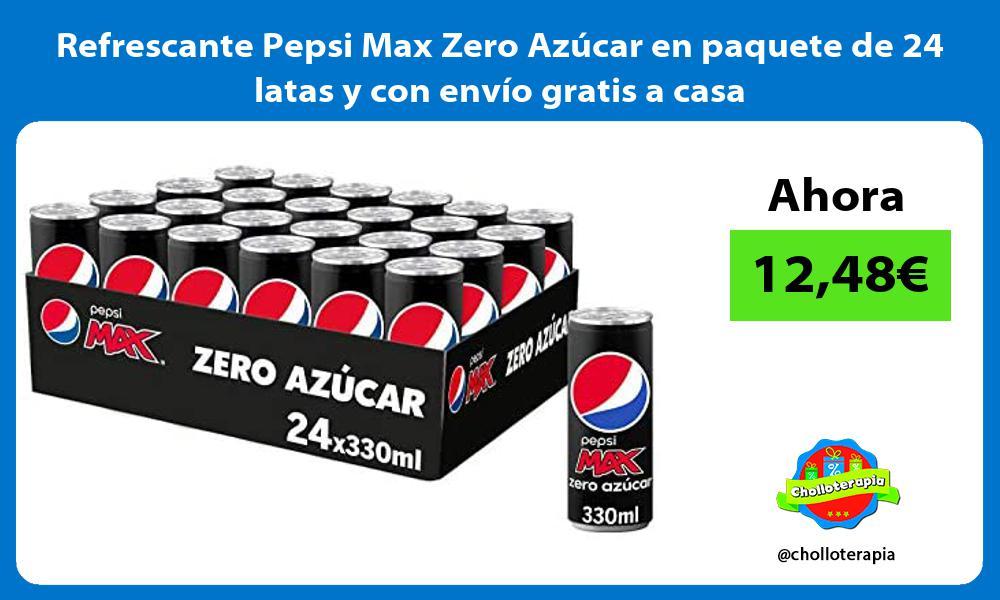Refrescante Pepsi Max Zero Azucar en paquete de 24 latas y con envio gratis a casa