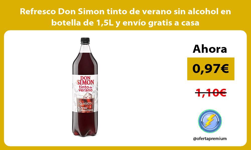 Refresco Don Simon tinto de verano sin alcohol en botella de 15L y envio gratis a casa