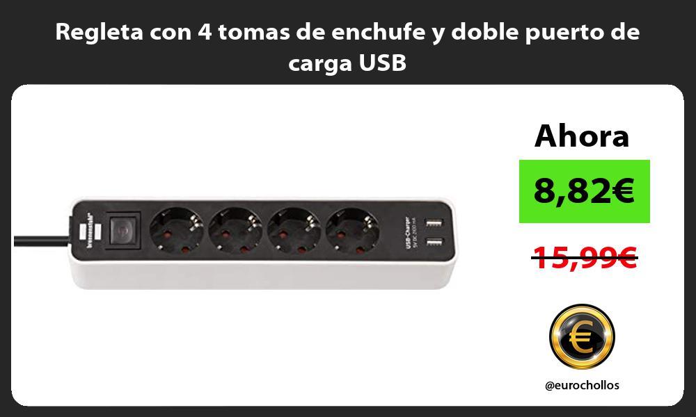 Regleta con 4 tomas de enchufe y doble puerto de carga USB
