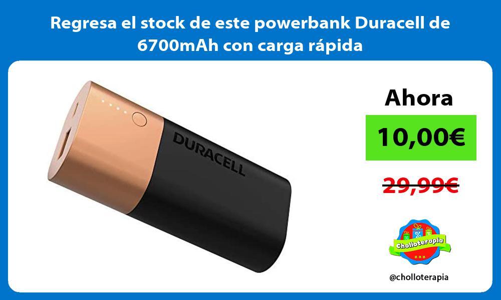Regresa el stock de este powerbank Duracell de 6700mAh con carga rapida