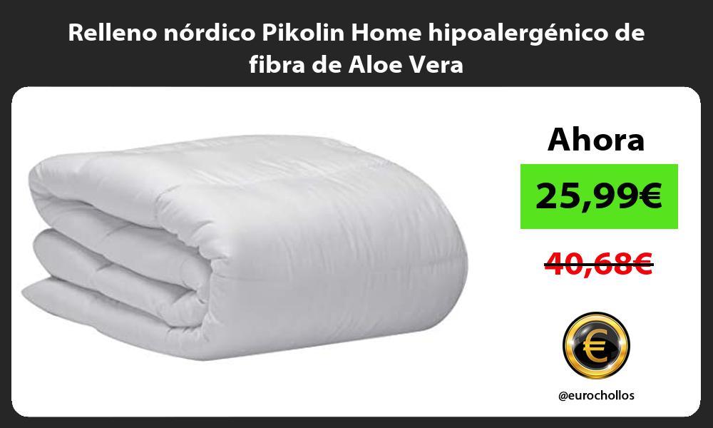 Relleno nórdico Pikolin Home hipoalergénico de fibra de Aloe Vera